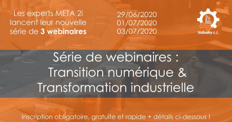 Série de Webinaire : Transition numérique – Transformation industrielle
